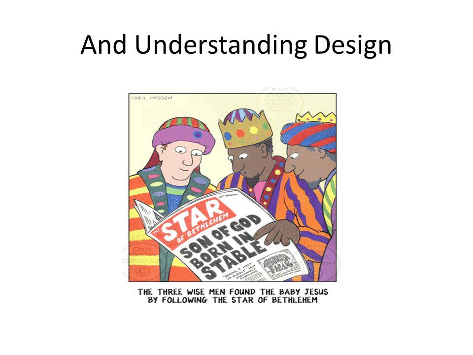 And Understanding Design