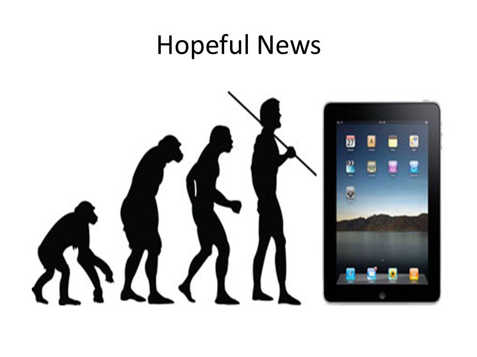 Hopeful News