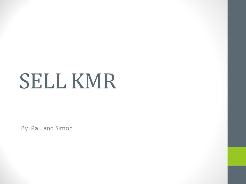 SELL KMR By: Rau and Simon