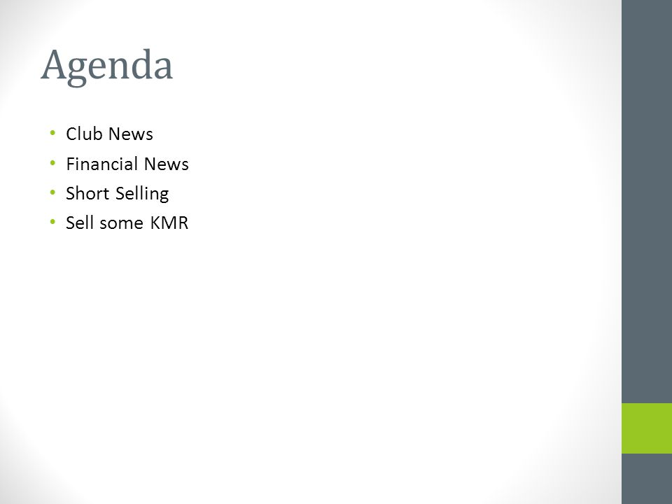 Agenda Club News Financial News Short Selling Sell some KMR