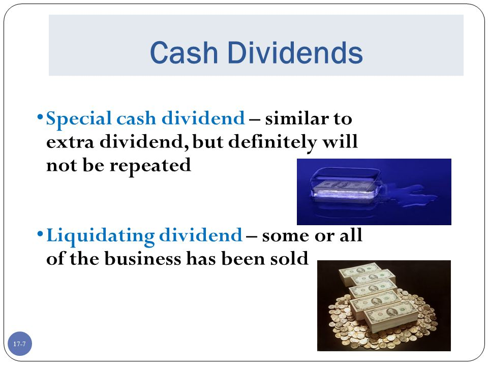 17-48 Putting the Pieces Together Aggregate payouts are massive and have increased over time Dividends are concentrated among a small number of large, mature firms Managers are reluctant to cut dividends Managers smooth dividends Stock prices react to unanticipated changes in dividends