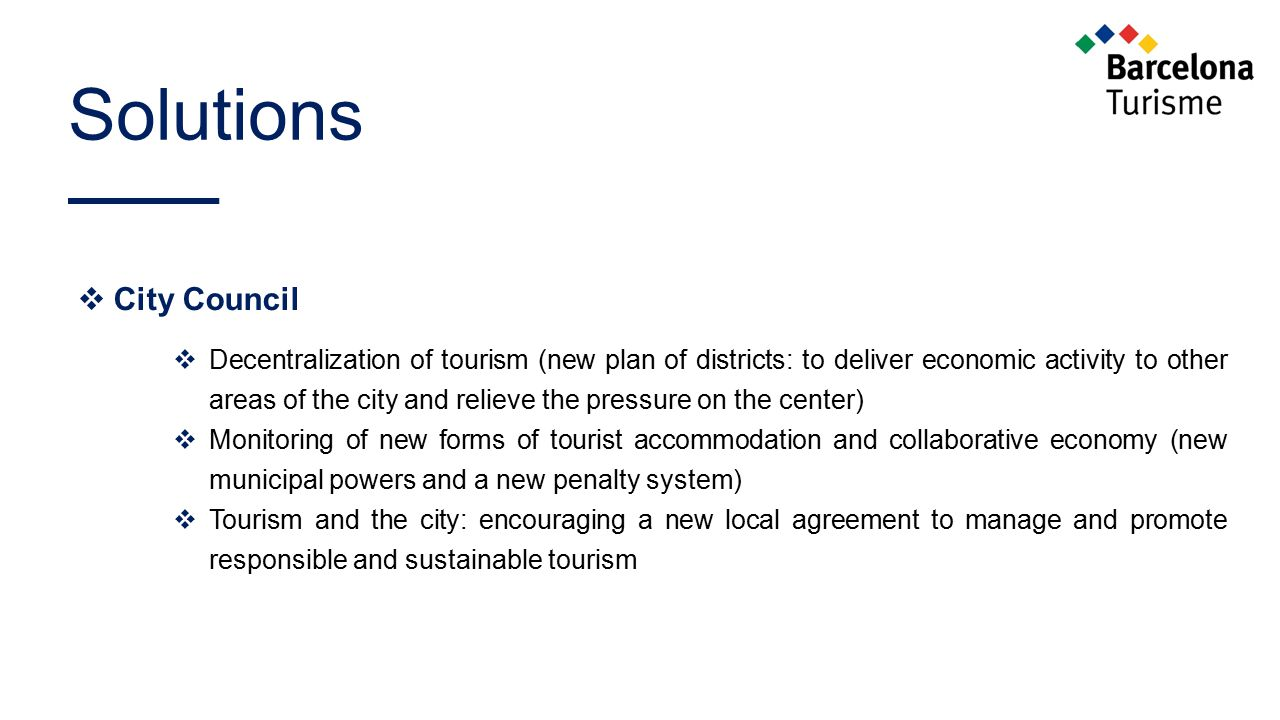 Solutions  City Council  Decentralization of tourism (new plan of districts: to deliver economic activity to other areas of the city and relieve the
