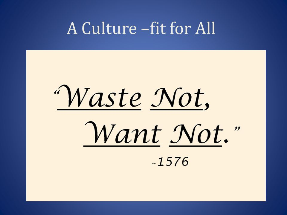 A Culture –fit for All