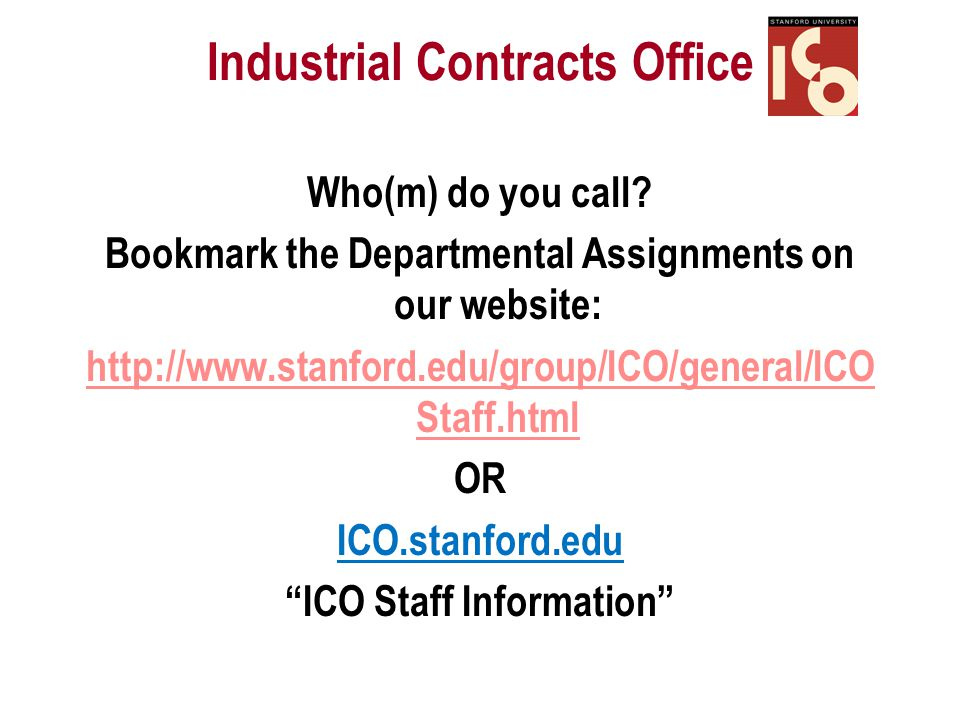 Industrial Contracts Office Who(m) do you call.