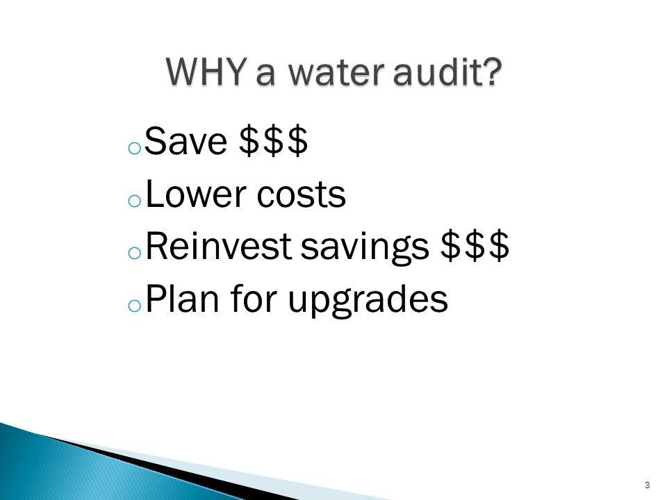 Facility Water Audit Process 4 Pre-auditSite Visit AnalysesReports Re-access Data Needs