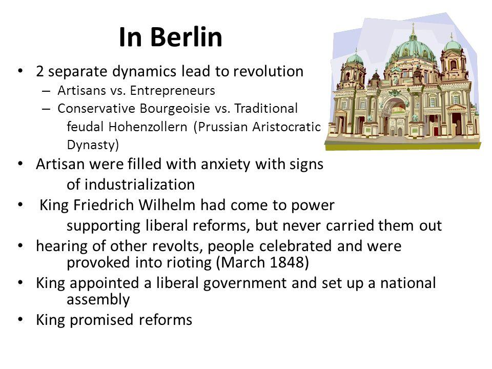 In Berlin 2 separate dynamics lead to revolution – Artisans vs.