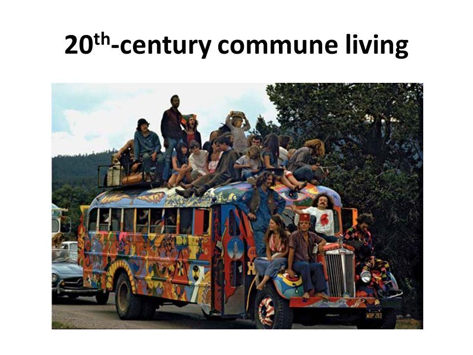 20 th -century commune living