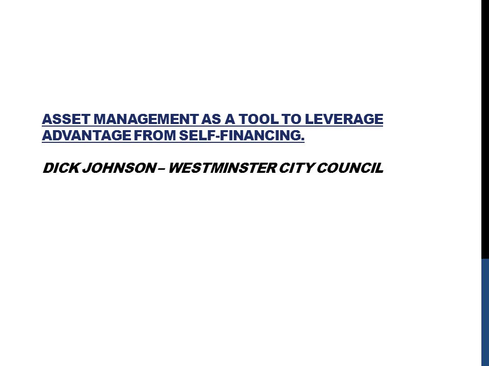 ASSET MANAGEMENT AS A TOOL TO LEVERAGE ADVANTAGE FROM SELF-FINANCING.