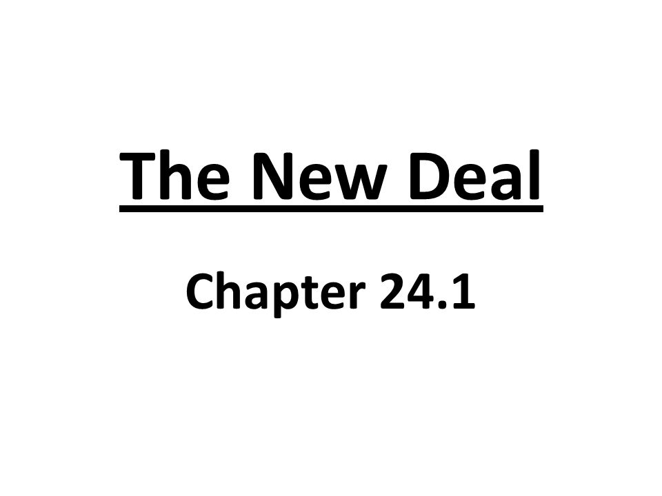 The New Deal Chapter 24.1