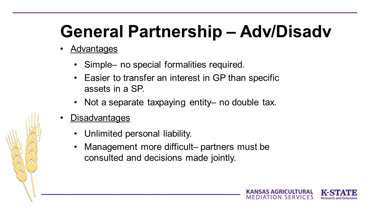 Advantages Simple– no special formalities required.