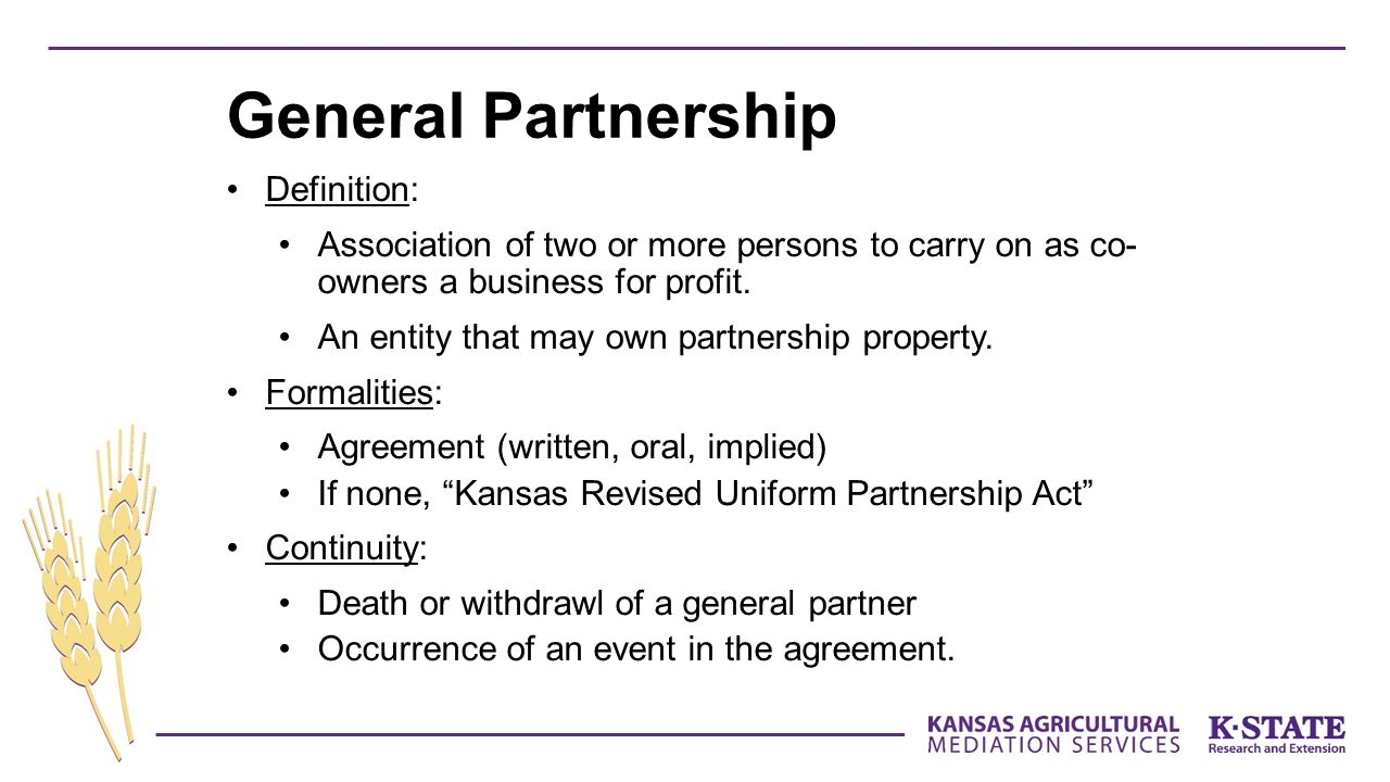 Definition: Association of two or more persons to carry on as co- owners a business for profit.