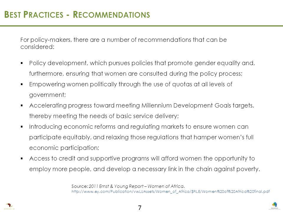 8 B EST P RACTICES – P ORTRAITS Source: 2011 Ernst & Young Report – Women of Africa.