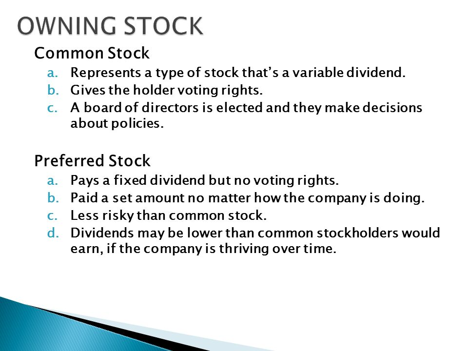 Common Stock a.Represents a type of stock that's a variable dividend.