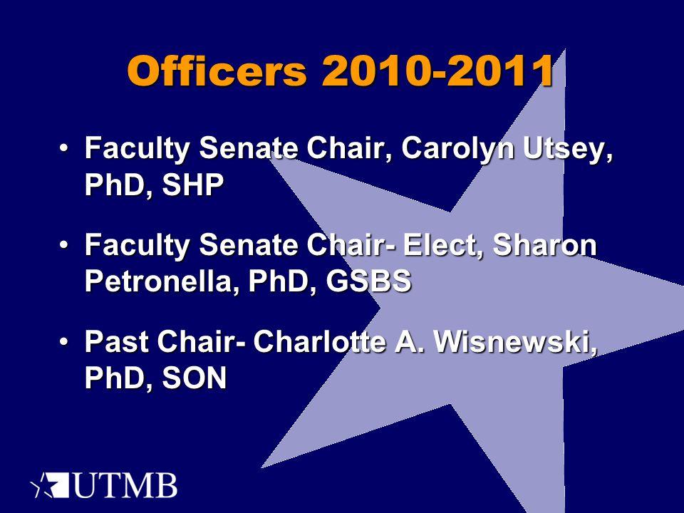 Faculty Senate Chair, Carolyn Utsey, PhD, SHPFaculty Senate Chair, Carolyn Utsey, PhD, SHP Faculty Senate Chair- Elect, Sharon Petronella, PhD, GSBSFa