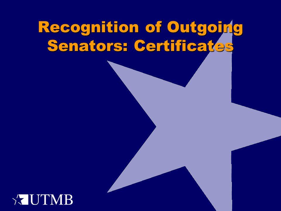 Recognition of Outgoing Senators: Certificates