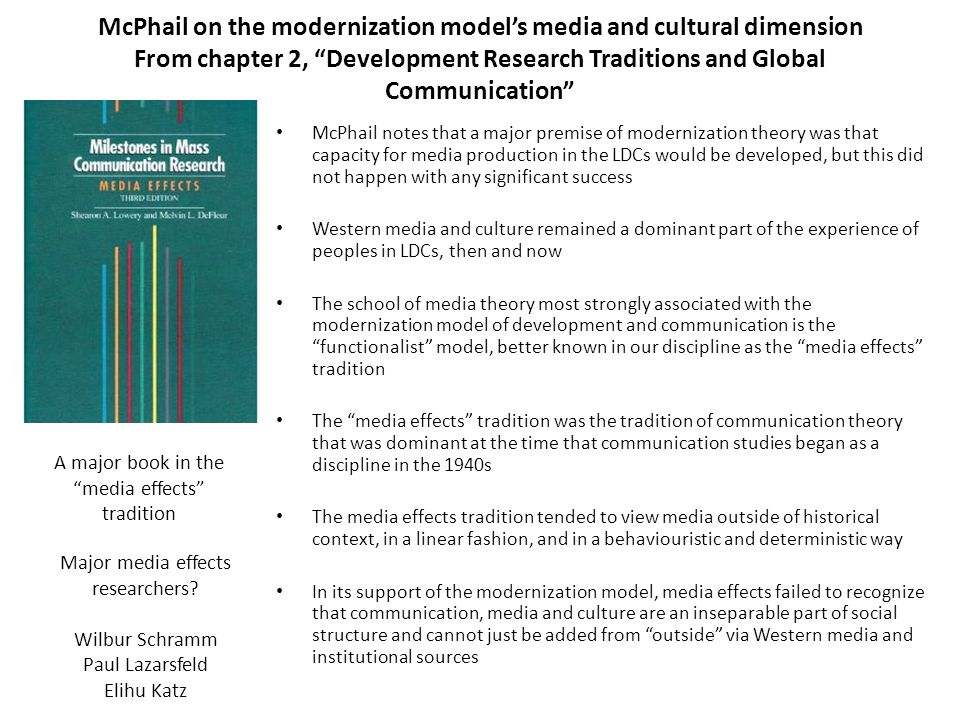 """McPhail on the modernization model's media and cultural dimension From chapter 2, """"Development Research Traditions and Global Communication"""" McPhail n"""