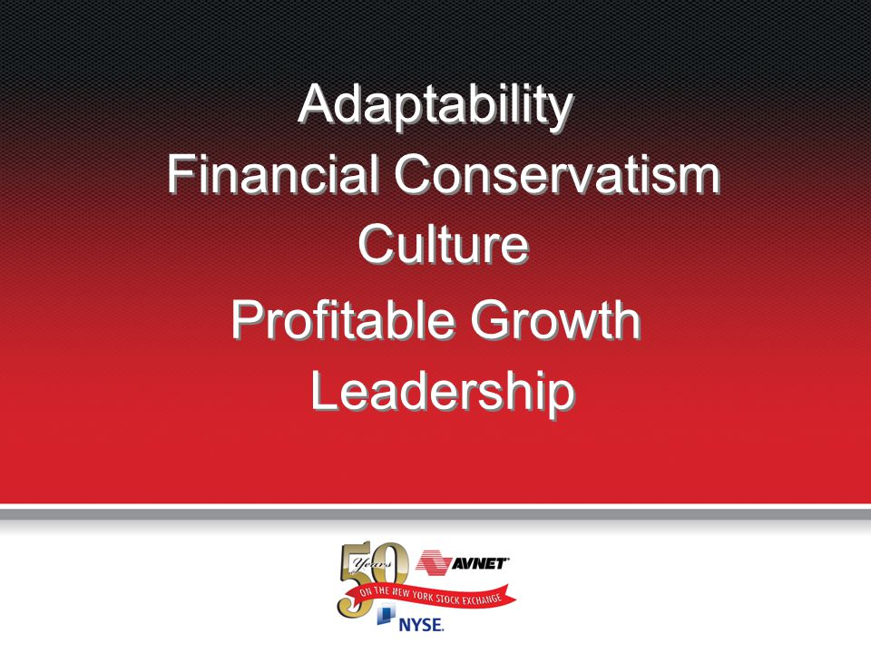 7 7 Adaptability Financial Conservatism Culture Profitable Growth Leadership