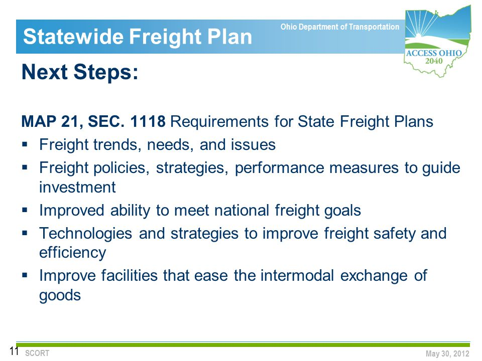 Ohio Department of Transportation Statewide Freight Plan Next Steps: MAP 21, SEC.