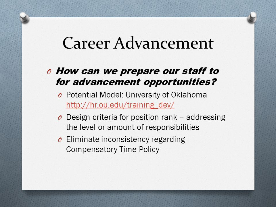 Career Advancement O How can we prepare our staff to for advancement opportunities.