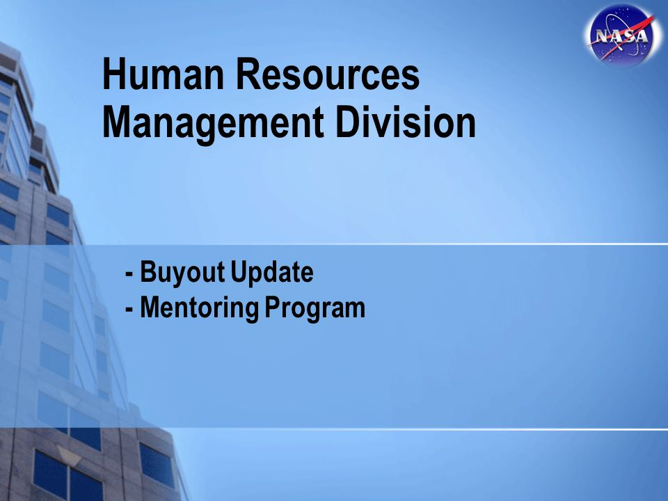 Human Resources Management Division - Buyout Update - Mentoring Program