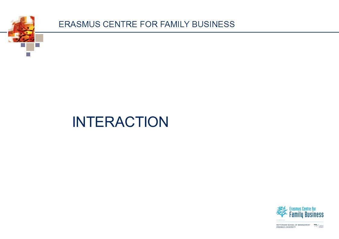 ERASMUS CENTRE FOR FAMILY BUSINESS INTERACTION