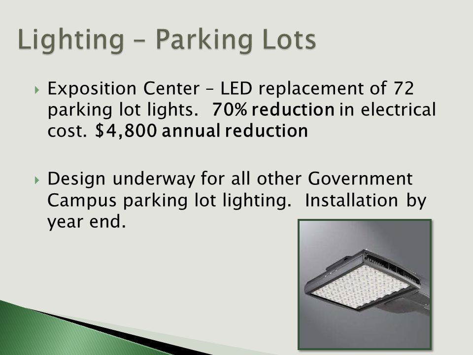  Exposition Center – LED replacement of 72 parking lot lights.