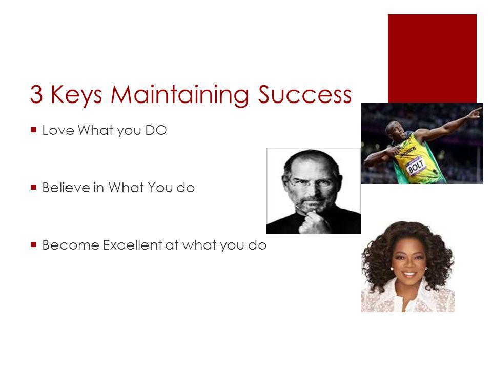 7 Secrets To my success
