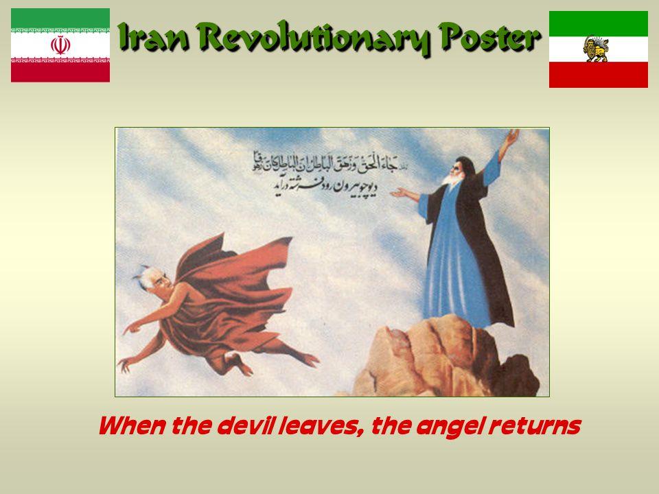 Iran Revolutionary Poster When the devil leaves, the angel returns