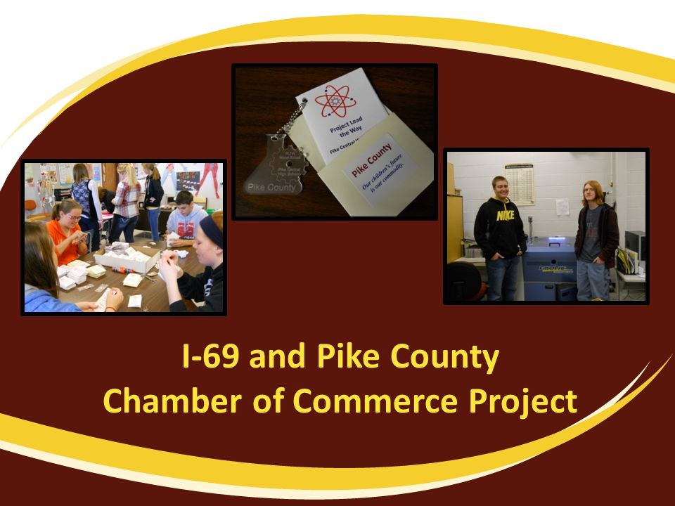 I-69 and Pike County Chamber of Commerce Project