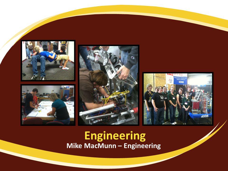 Engineering Mike MacMunn – Engineering