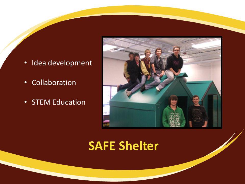 SAFE Shelter Idea development Collaboration STEM Education