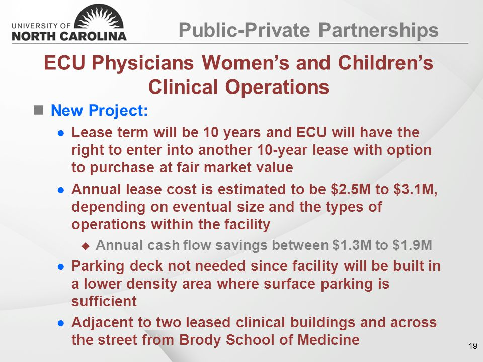 New Project: Lease term will be 10 years and ECU will have the right to enter into another 10-year lease with option to purchase at fair market value