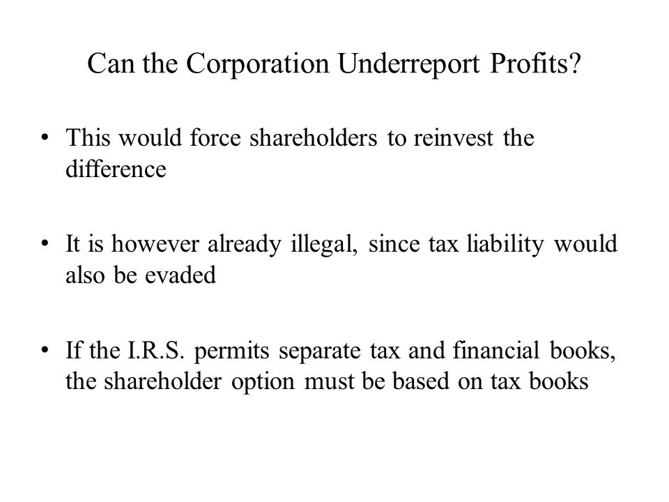 Can the Corporation Underreport Profits.