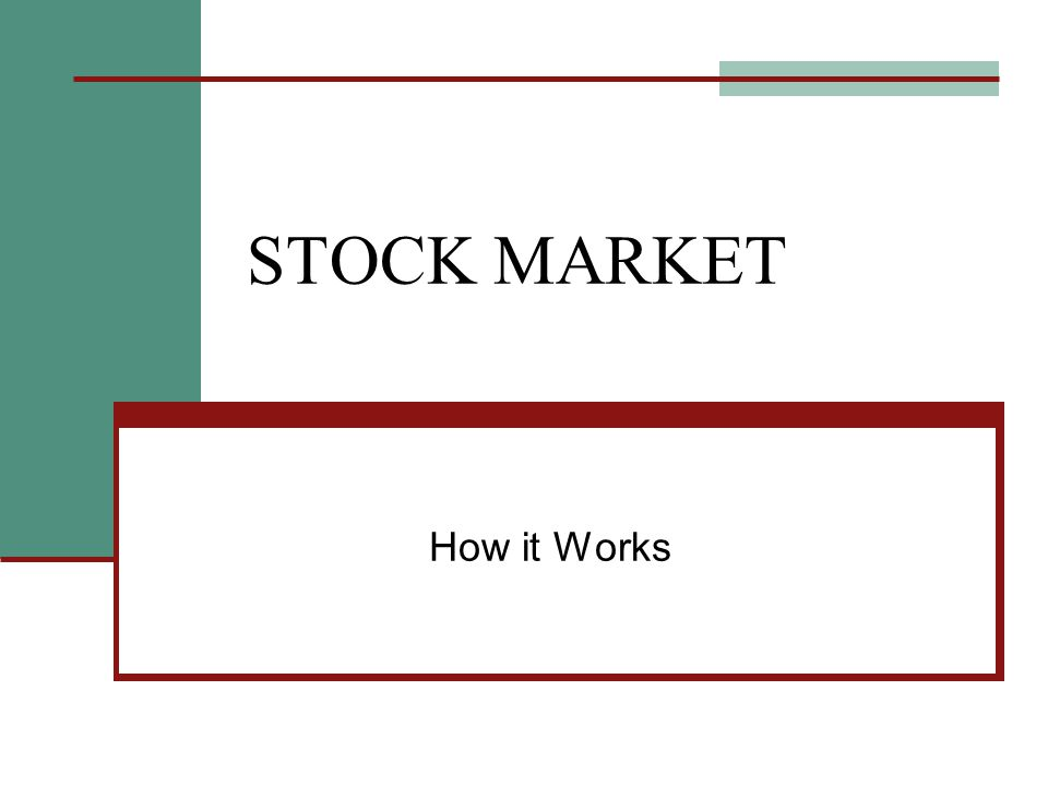 STOCK MARKET How it Works