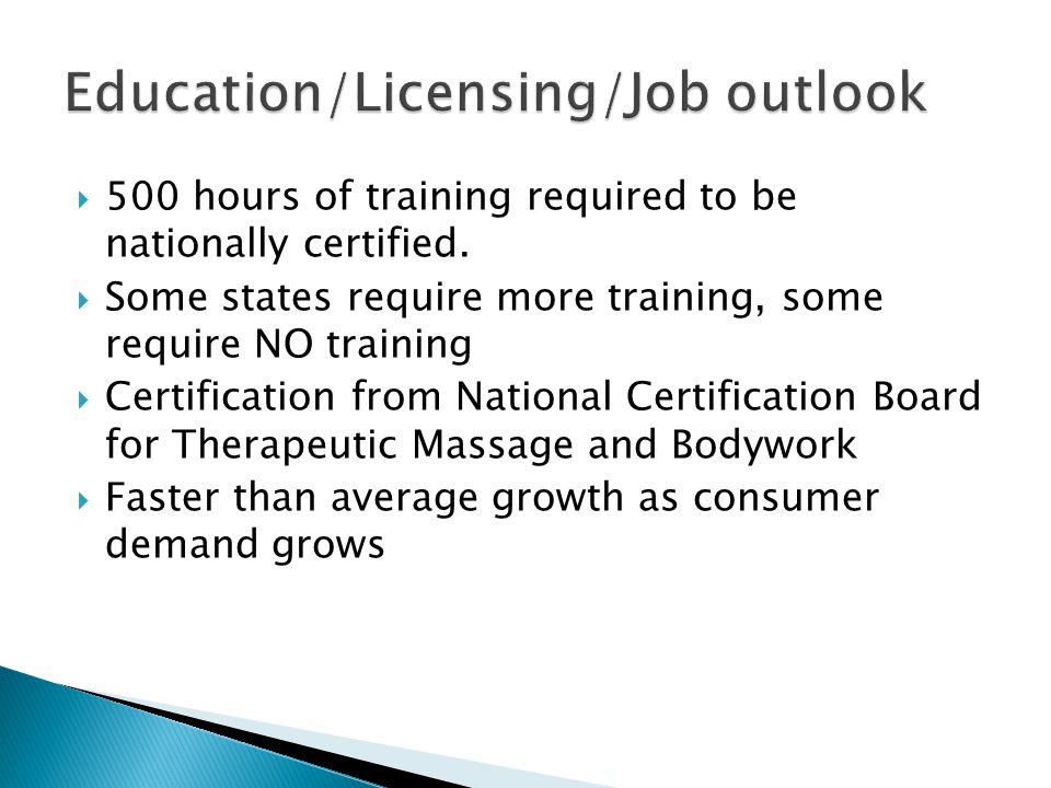  500 hours of training required to be nationally certified.