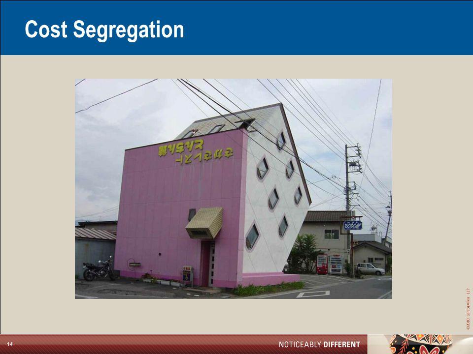 ©2010 LarsonAllen LLP 14 Cost Segregation