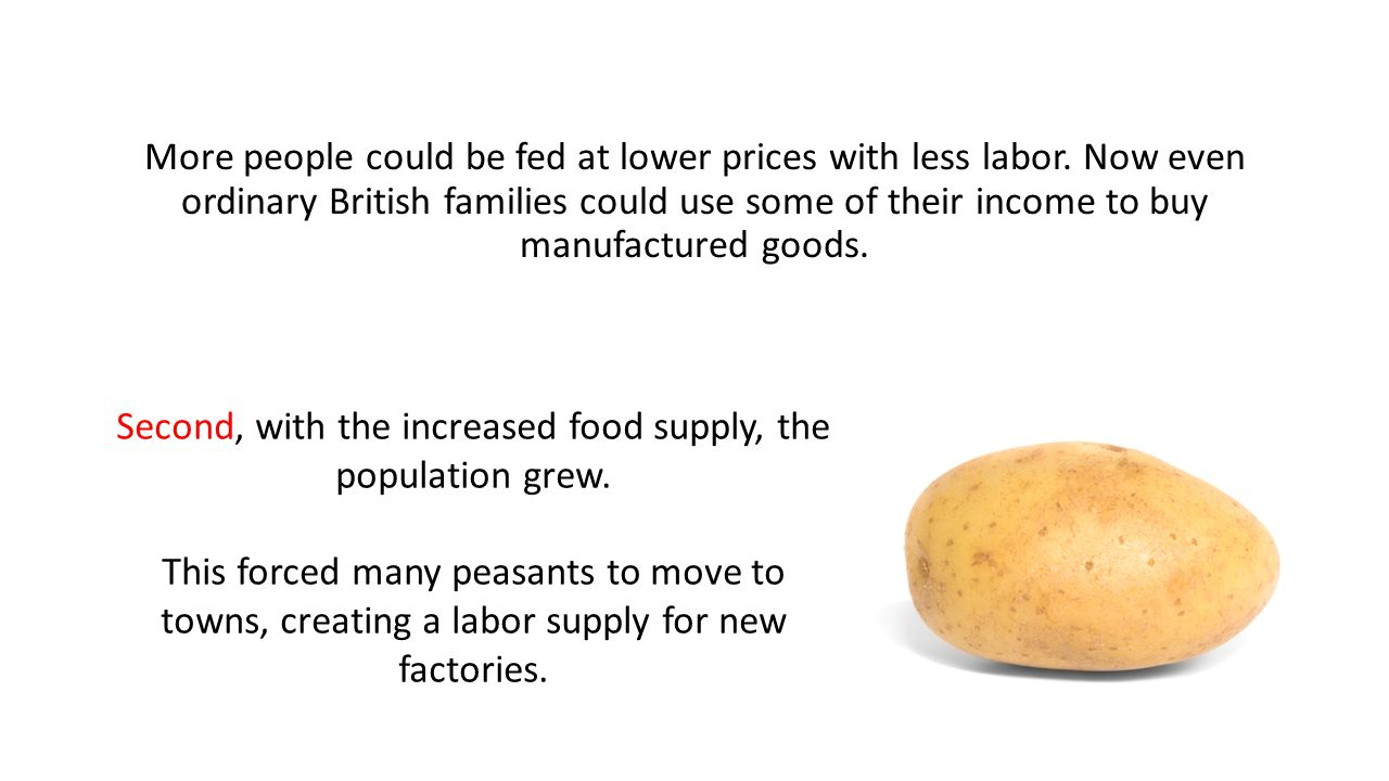More people could be fed at lower prices with less labor.