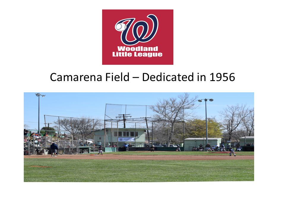 Camarena Field – Dedicated in 1956