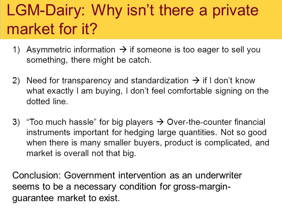 LGM-Dairy: Why isn't there a private market for it.