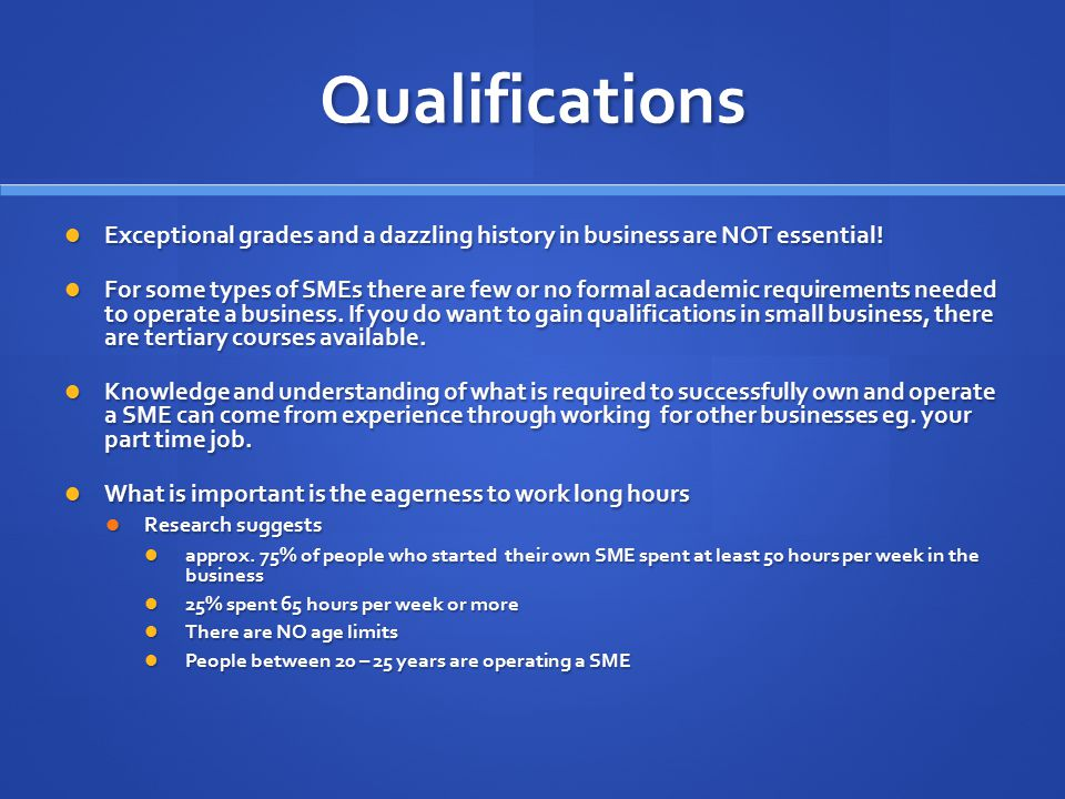 Qualifications cont.