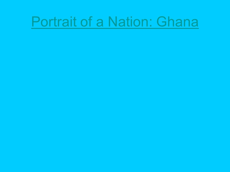 Portrait of a Nation: Ghana