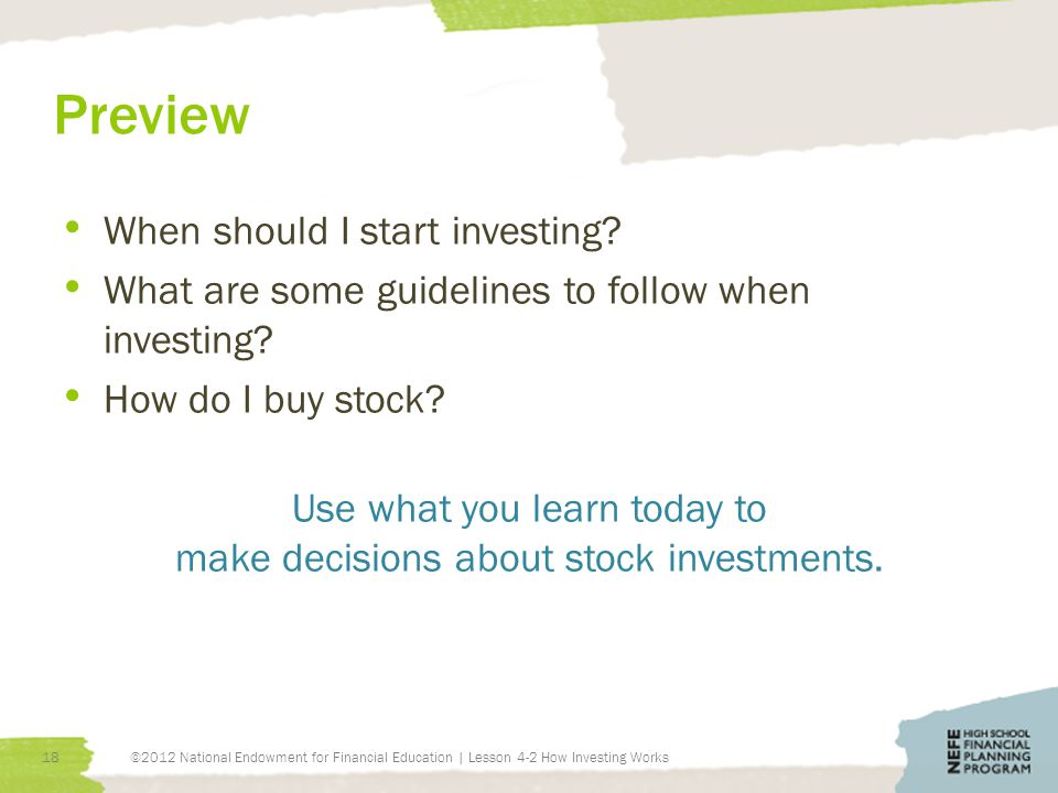 Preview When should I start investing. What are some guidelines to follow when investing.