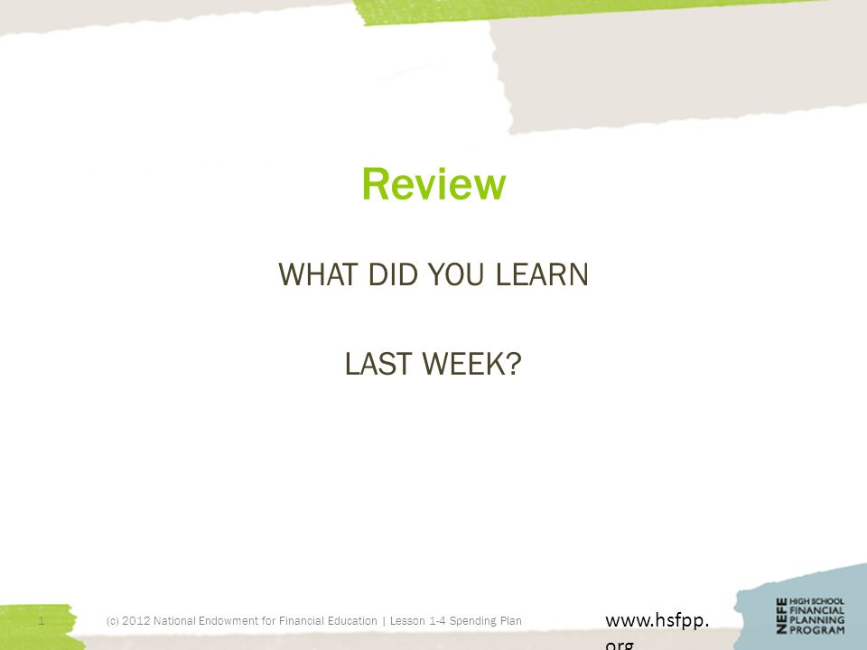 Review WHAT DID YOU LEARN LAST WEEK. www.hsfpp.