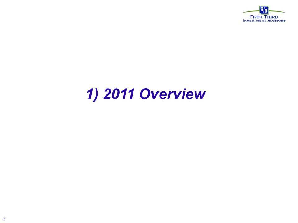 4 1) 2011 Overview
