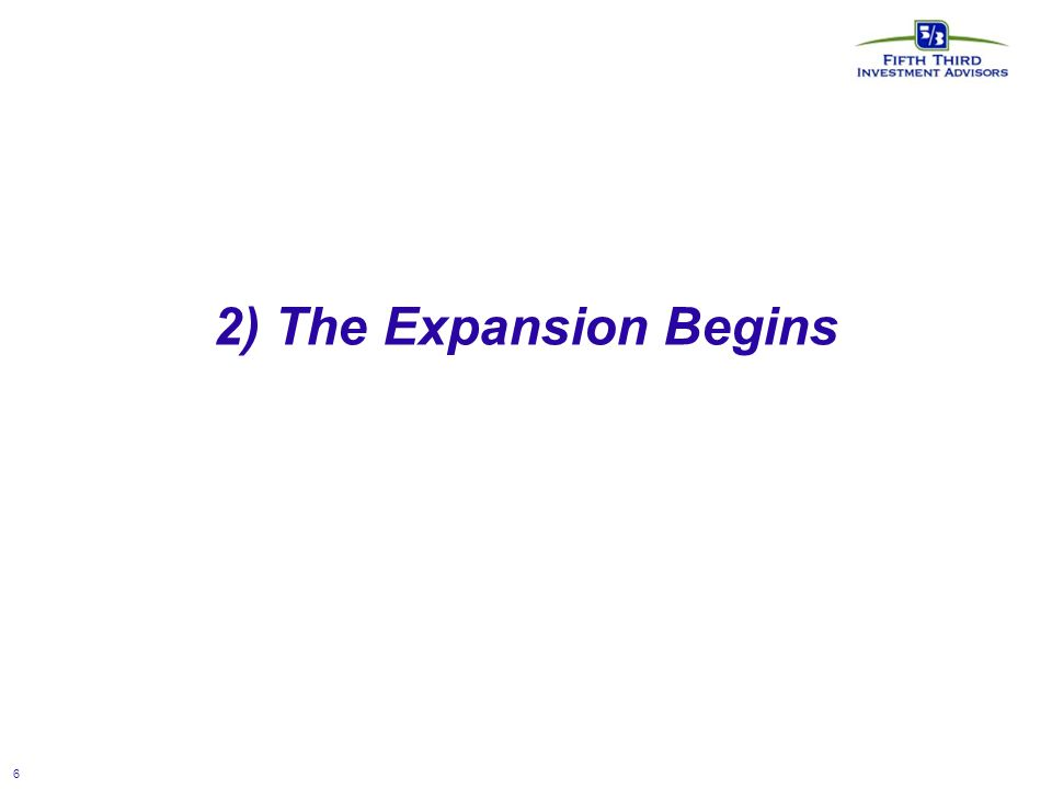 6 2) The Expansion Begins