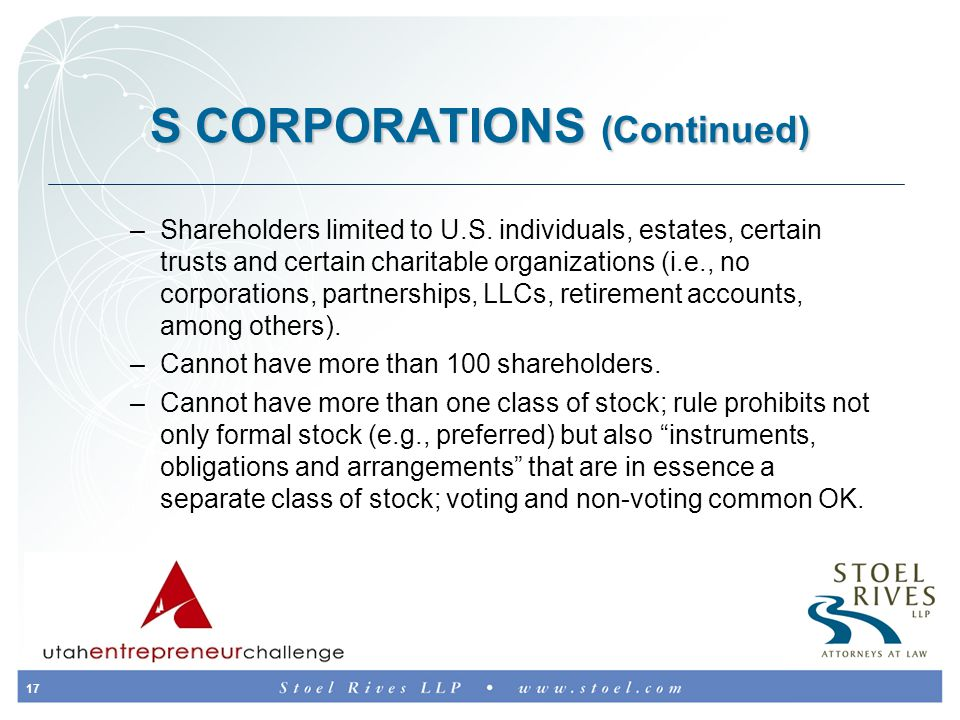 17 S CORPORATIONS (Continued) –Shareholders limited to U.S.