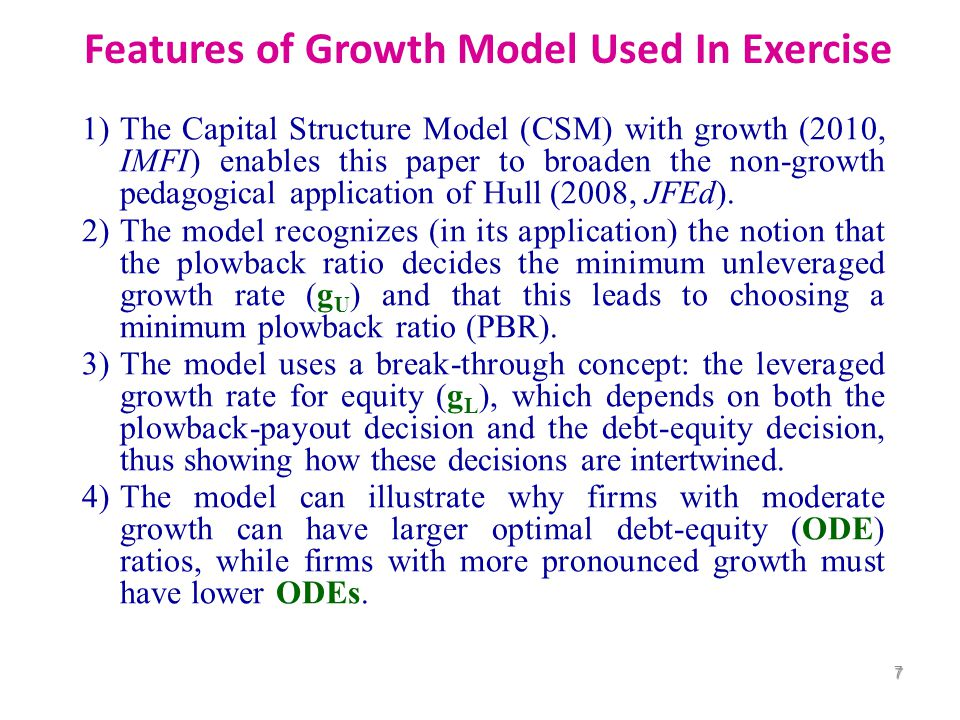 Hull (2007): G L = [1  (αr D /r L )]D  [1  (r U /r L )]E U. CSM non-growth equation extends MM and Miller by incorporating equity discount rates (e