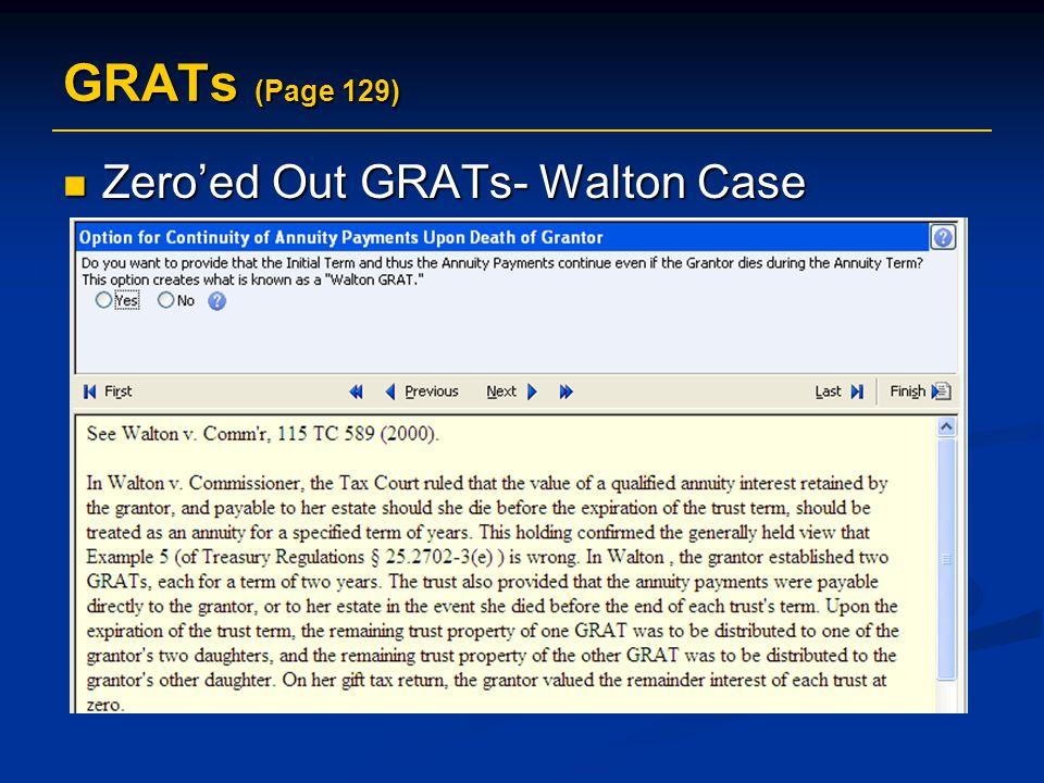 GRATs (Page 129) Zero'ed Out GRATs- Walton Case Zero'ed Out GRATs- Walton Case