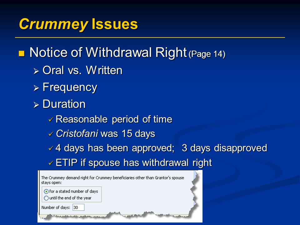 Crummey Issues Notice of Withdrawal Right (Page 14) Notice of Withdrawal Right (Page 14)  Oral vs.