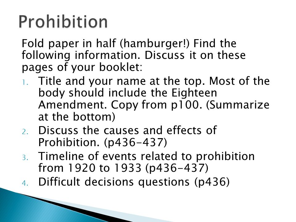 Fold paper in half (hamburger!) Find the following information. Discuss it on these pages of your booklet: 1. Title and your name at the top. Most of